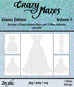 Zen PLR Crazy Mazes Gowns Edition Volume 01 Front Cover