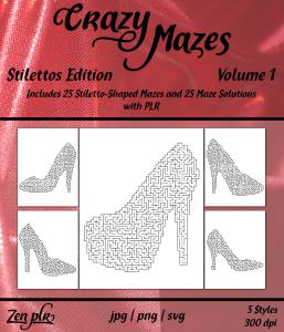 Zen PLR Crazy Mazes Stilettos Edition Volume 01 Front Cover